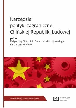 <em>Narzędzia polityki zagranicznej Chińskiej Republiki Ludowej </em>