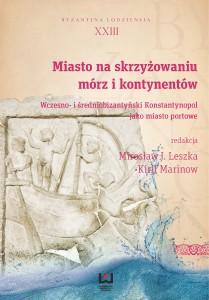 leszka_marinow_miasto_na_skrzyzowaniu_byzantina
