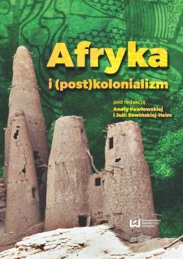 pawlowska_afryka_postkolonializm