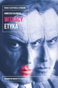 kalowska_witkacy_etyka