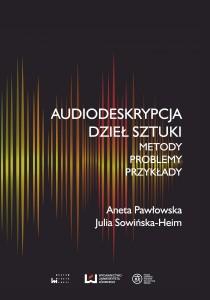 pawlowska_audiodeskrybcja_dziel_sztuki