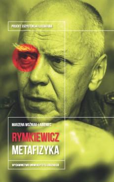 wozniak-labieniec_jaroslaw_marek_rymkiewicz_metafizyka