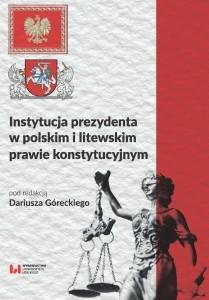 gorecki_instytucja_prezydenta