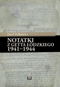 zelkowicz_Notatki z getta