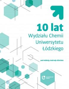 jozwiak_10_lat_wydzialu_chemii