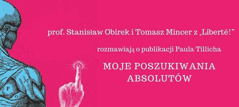 """prof. Stanisław Obirek i Tomasz Mincer z """"Liberté!"""""""