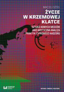 ozog_zycie_w_krzemowej_klatce