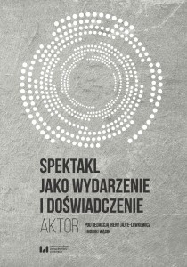 Jajte-Lewkowicz_spektakl_jako_wydarzenie