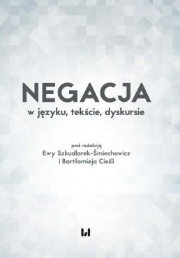 szkudlarek_smiechowicz_negacja_w_jezyku