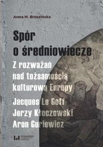 brzezińska_spor_o_sredniowiecze