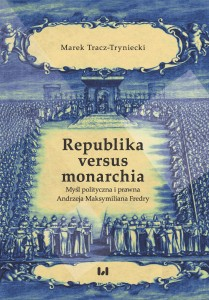 tracz_tryniecki_republika_versus_monarchia