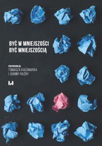 Kaczmarek-Razny-Byc w mniejszosci