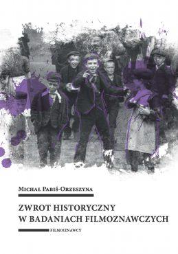 Pabis-Orzeszyna-Zwrot historyczny