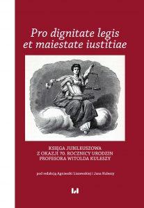 Liszewska_Kulesza-Pro dignitate legis