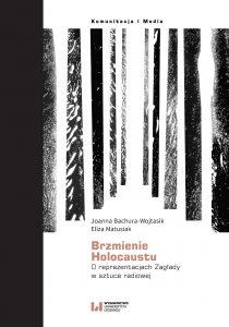 Bachura-Wojtasik-Brzmienie Holocaustu