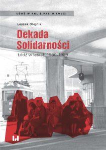 Olejnik-Dekada Solidarnosci