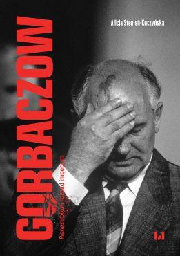 Stepien-Kuczynska-_Gorbaczow