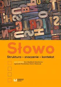 Szkudlarek-Smiechowicz-Slowo