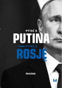 Broda-Pytac o Putina