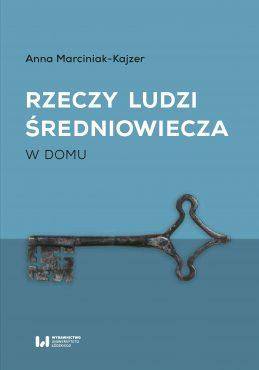 Marciniak-Kajzer_Rzeczy_ludzi