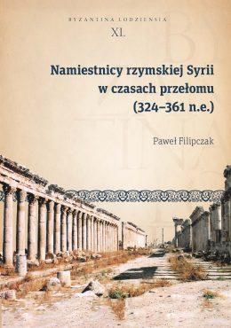 Filipczak-Namiestnicy-Byzantina Lodziensia XL
